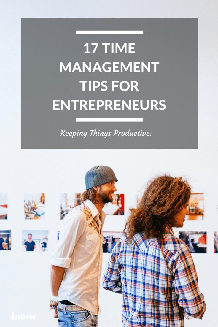 17 Time management tips for entrepreneurs