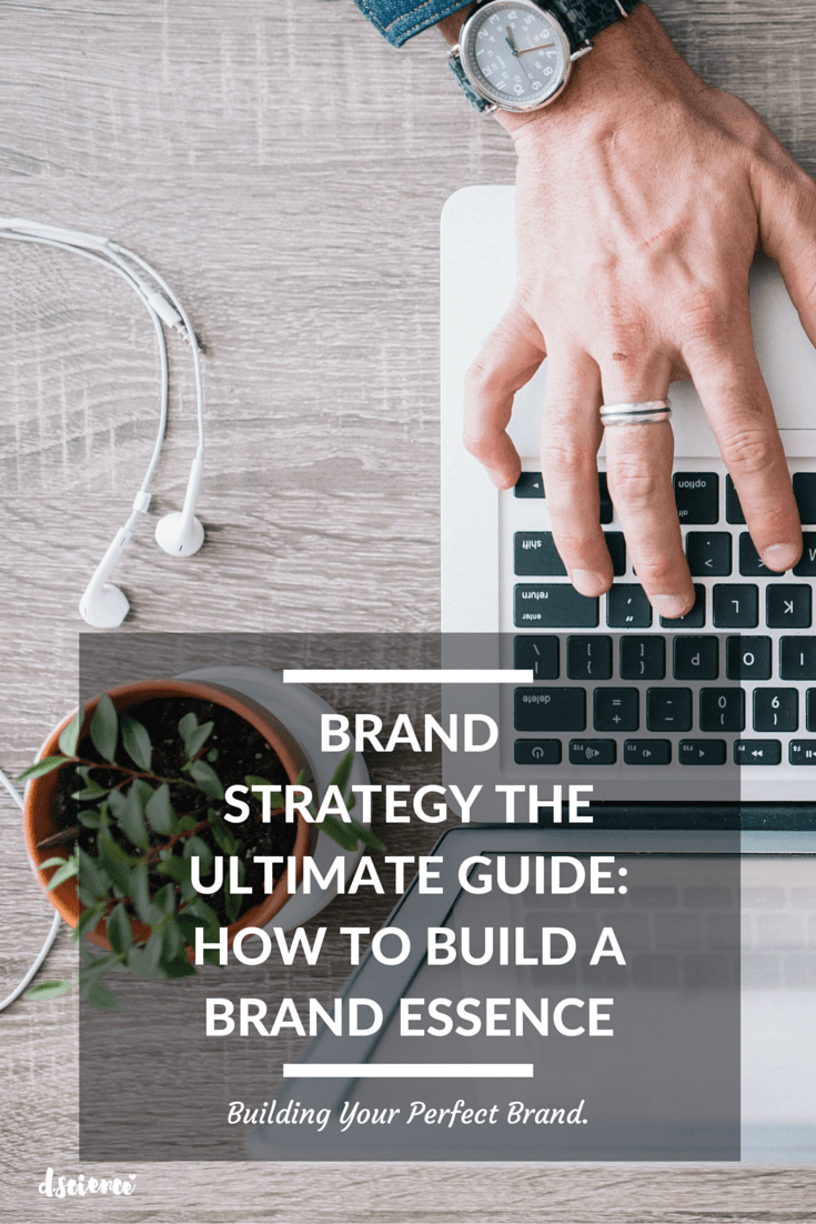how to build a brand strategy the ultimate guide: Brand Essence