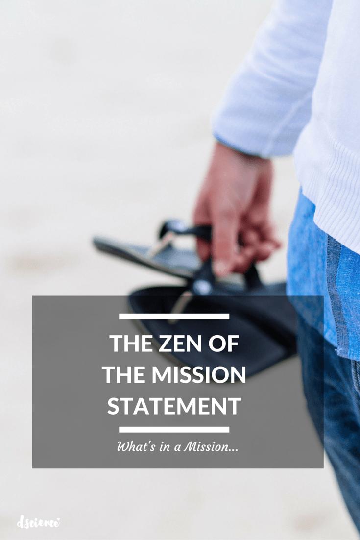 Zen of Mission Statement