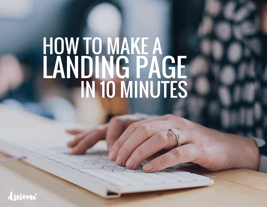 how to make a landing page design in 10 minutes