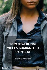 12 motivational videos guaranteed to inspire