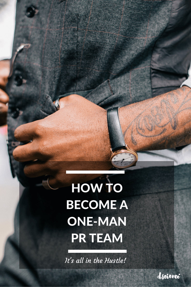 how to become a one man pr team