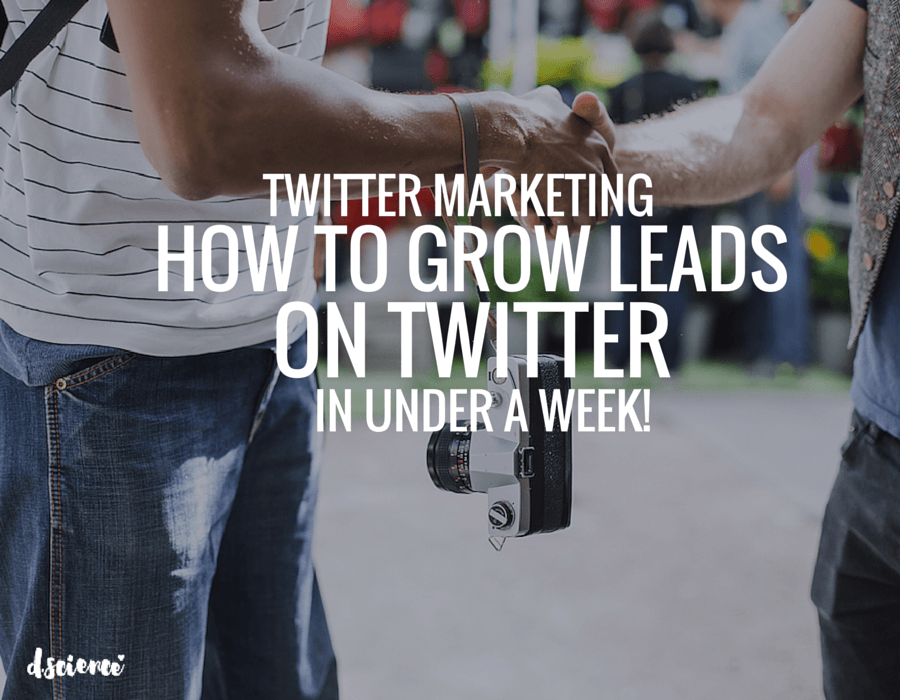 how to grow leads on twitter in under a week