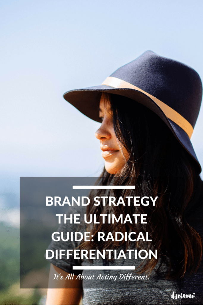 how to build a brand strategy the ultimate guide: radical differentiation