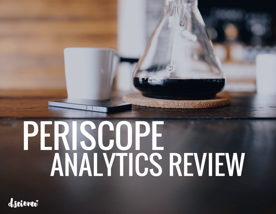 periscope analytics review