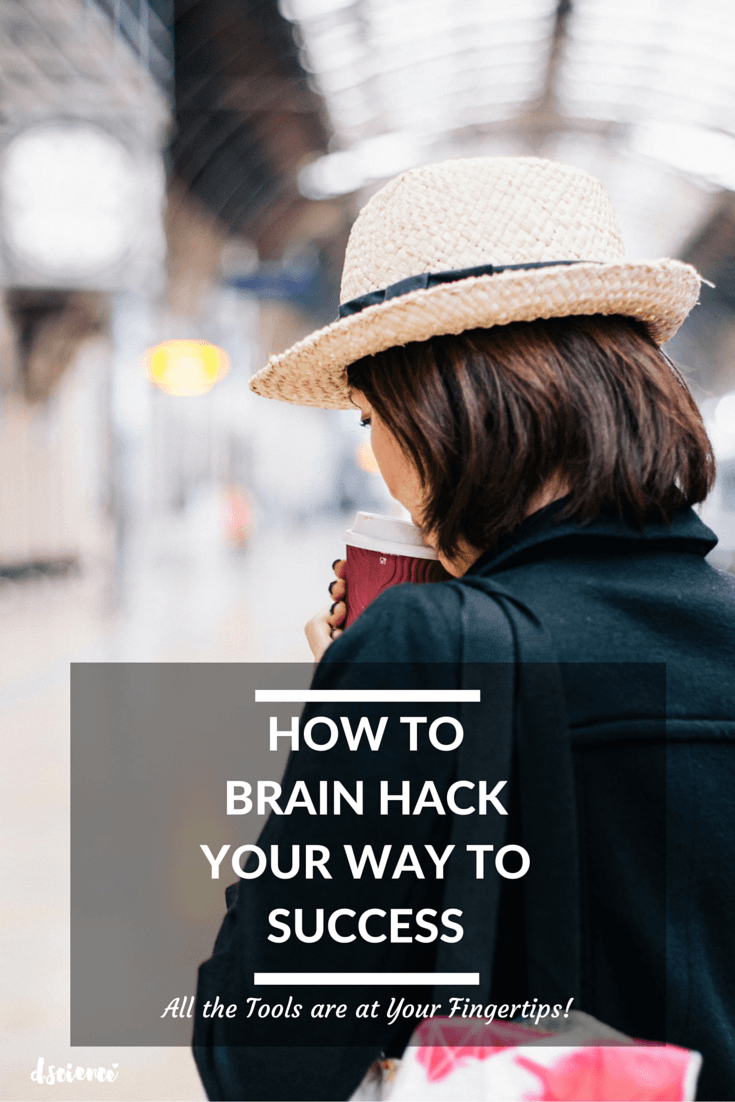 How to brain hack a success mindset