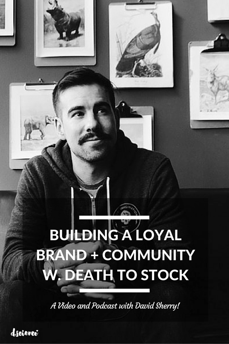 Building a Loyal Brand & Community with David Sherry