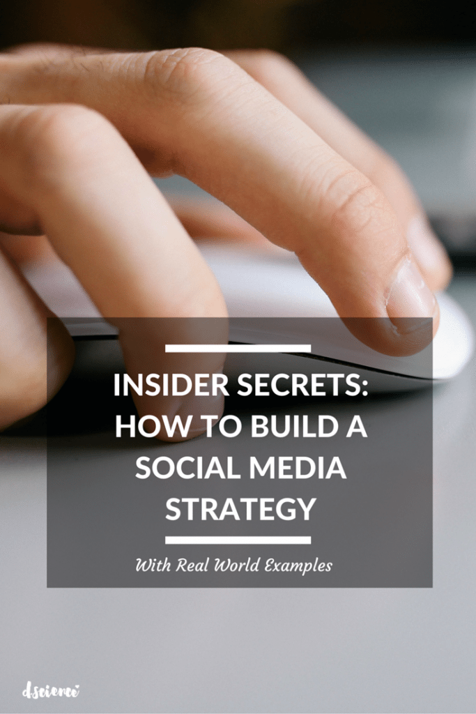 insider secrets, how to build a social media strategy