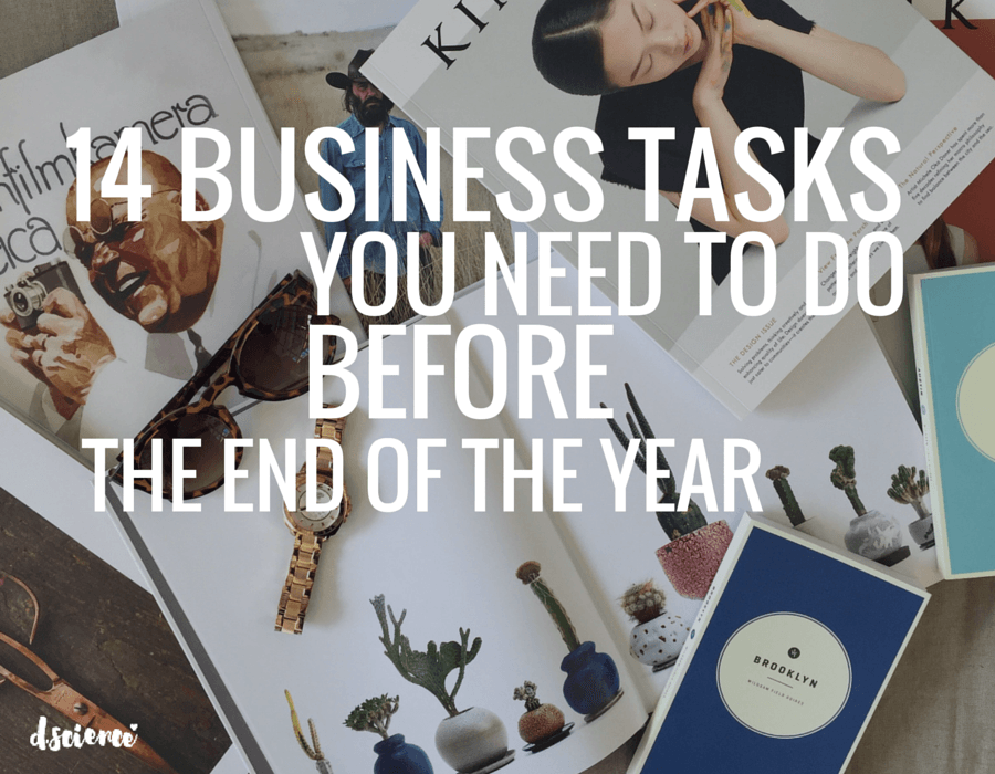 14 business tasks you need to do before the end of the year