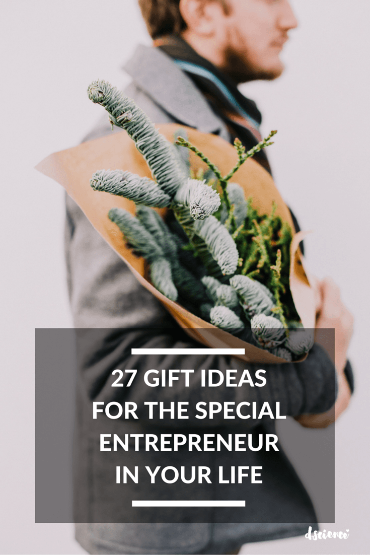 27 gift ideas for the special entrepreneur in your life