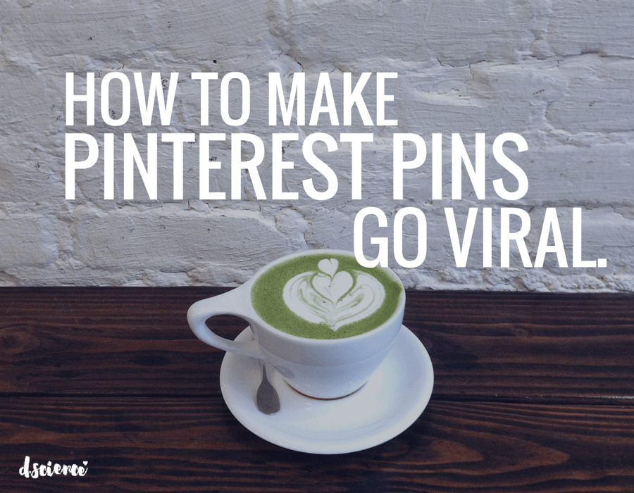 how to make pinterest pins go viral