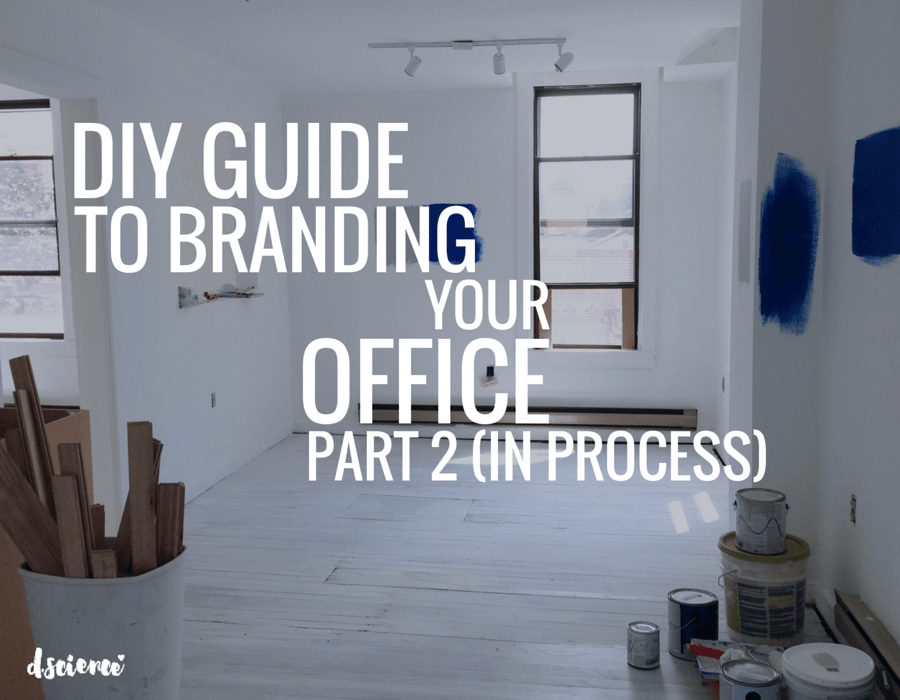 diy guide to branding your office