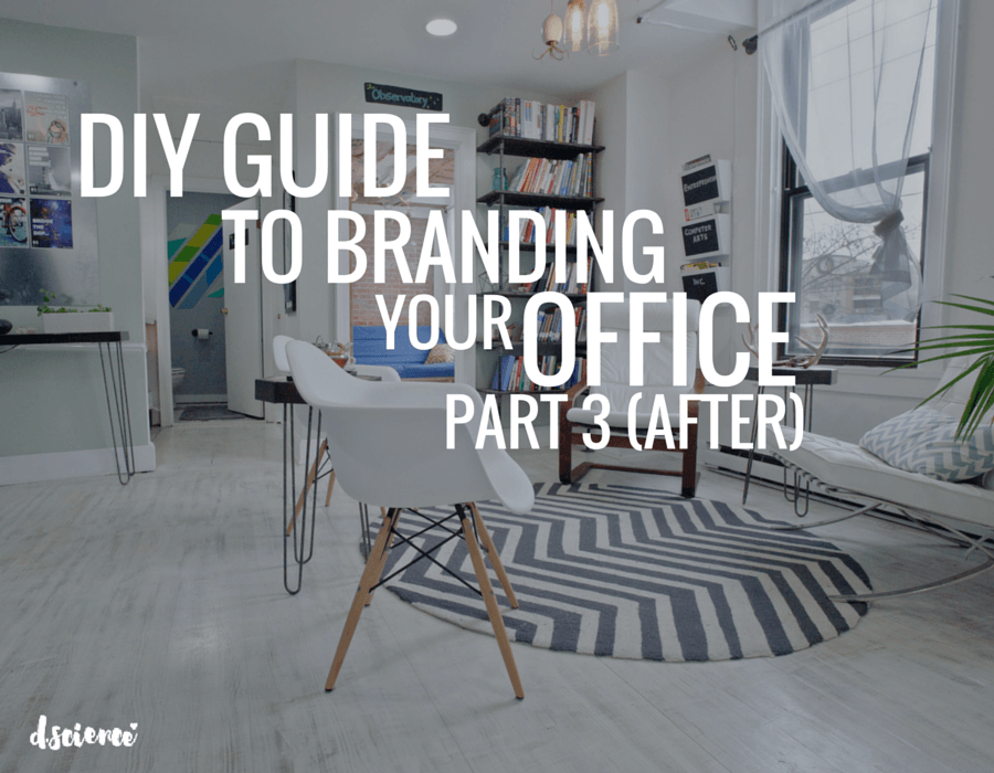 diy guide to branding your office part 3