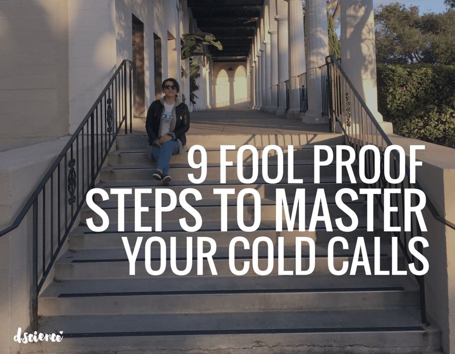 9 fool proof steps to master your cold calls