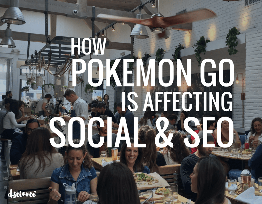 How Pokemon GO is Affecting Social and SEO