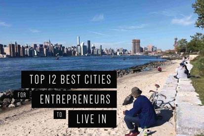 top 12 cities for entrepreneurs to live in