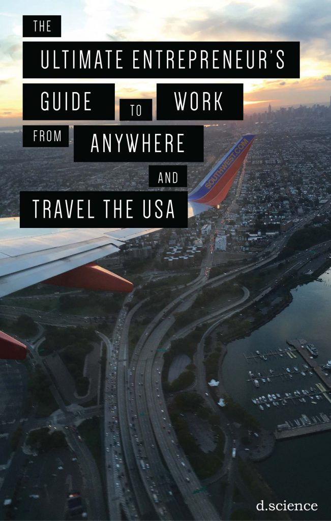 The Ultimate Entrepreneur's Guide to Work from Anywhere and Travel the USA