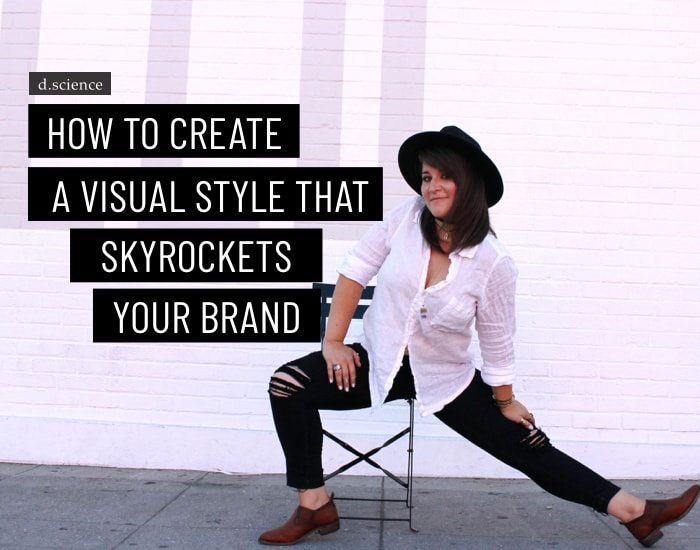 how to create a visual style that skyrockets your brand